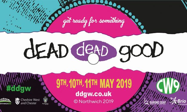 Dead Dead Good Weekend to get Northwich rocking this May